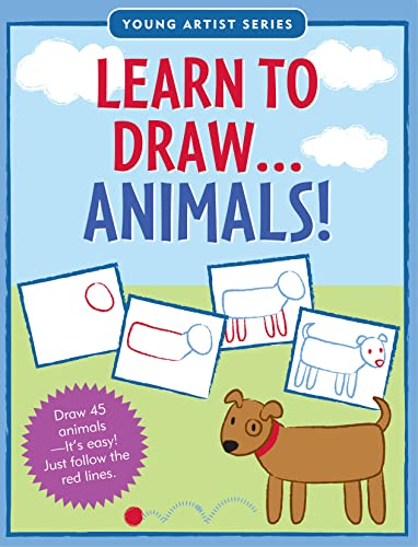 9781441302700: Learn To Draw Animals! (Easy Step-by-Step Drawing Guide) (Young Artist)