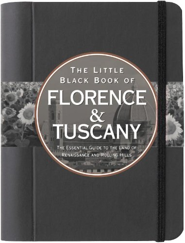 9781441303486: The Little Black Book of Florence & Tuscany, 2011 Edition (Little Black Books (Peter Pauper Hardcover))