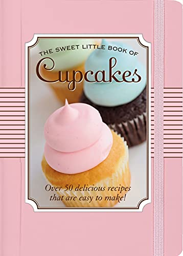 The Sweet Little Book of Cupcakes: Peruzzi, Nicholas; Forrester,