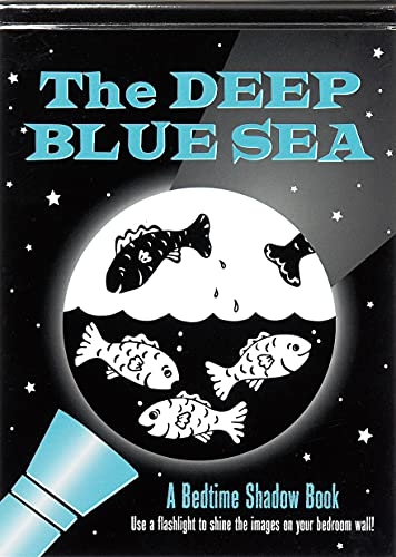 9781441304025: The Deep Blue Sea: A Bedtime Shadow Book (Activity Book)