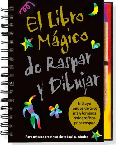 El Libro Mágico de Raspar y Dibujar (Super Scratch & Sketch) (Spanish Edition) (9781441304032) by Kerren Barbas