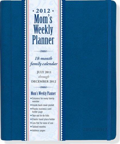 9781441304094: 2012 Blue Mom's Weekly Planner (18-month Calendar)