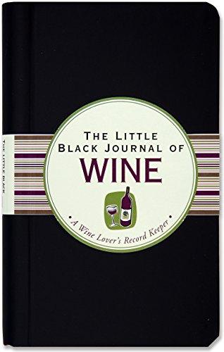 The Little Black Journal of Wine: A: Peter Pauper Press