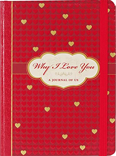 Why I Love You-a Journal of Us (Diary): Suzanne Zenkel