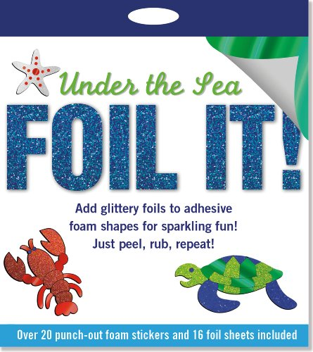 Foil It! Under the Sea (foam sticker activity kit): Peter Pauper Press