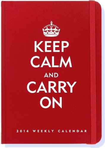 9781441311146: 2014 Keep Calm & Carry On 16-Month Weekly Planner (Compact Engagement Calendar, Diary)