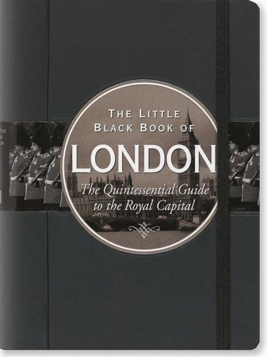 9781441313553: The Little Black Book of London: The Quintessential Guide to the Royal Capital