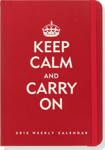 9781441314376: 2015 Keep Calm & Carry On Weekly Planner (16-Month Engagement Calendar, Diary)