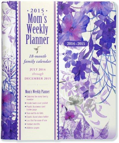 9781441314864: 2015 Hummingbird Mom's Weekly Planner (18-Month Calendar, Family Calendar, Diary)
