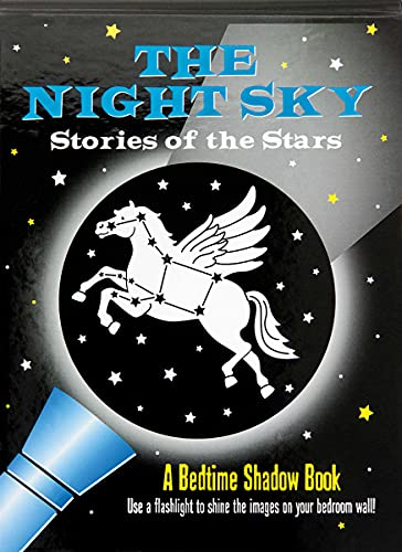 Bedtime Shadow Book: The Night Sky: Stories of the Stars: Tunnell, Amber