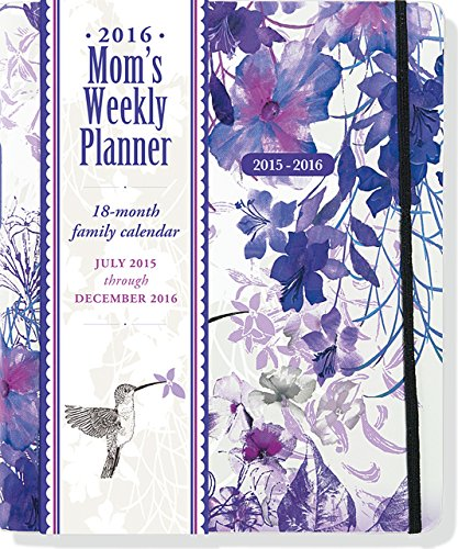 9781441317247: 2016 Hummingbird Mom's Weekly Planner: 18-month Family Calendar