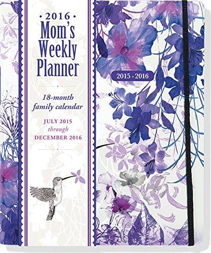 9781441317247: 2016 Hummingbird Mom's Weekly Planner (18-Month Calendar, Family Calendar, Diary)
