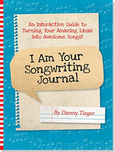 9781441318862: I Am Your Songwriting Journal -- Turn Your Amazing Ideas into Awesome Songs!