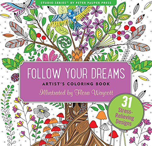 9781441320094: Follow Your Dreams Adult Coloring Book (31 stress-relieving designs) (Artists' Coloring Books) (Studio: Artist's Coloring Books)