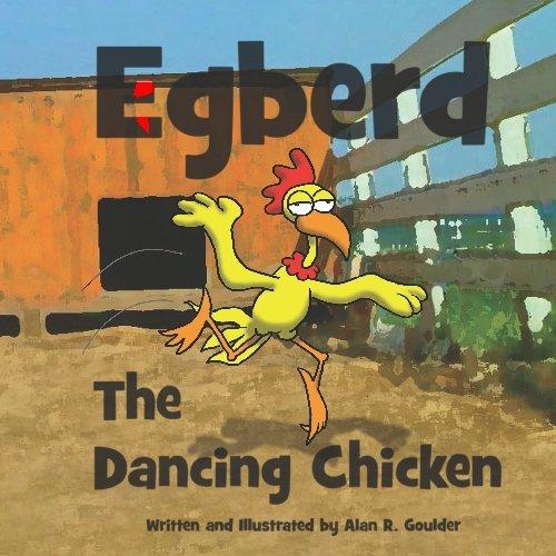 9781441401373: Egberd the Dancing Chicken