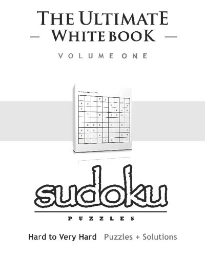 9781441401489: Sudoku: The Ultimate White Book - Hard To Very Hard, Puzzles & Solutions