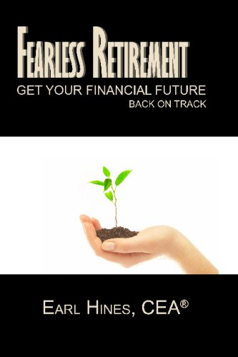 9781441402073: Fearless Retirement: Get Your Financial Future Back On Track