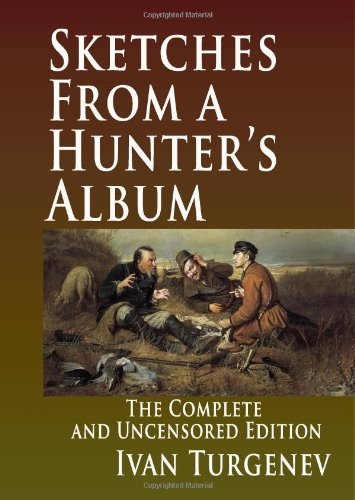 9781441405555: Sketches From A Hunter's Album : The Complete And Uncensored Edition