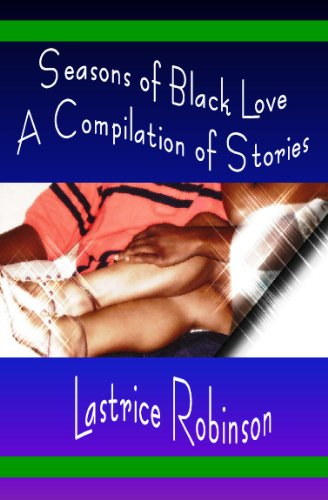 9781441406125: Seasons Of Black Love: A Book Of Short Stories