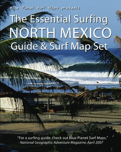 9781441407696: The Essential Surfing: North Mexico- Guide & Surf Map Set