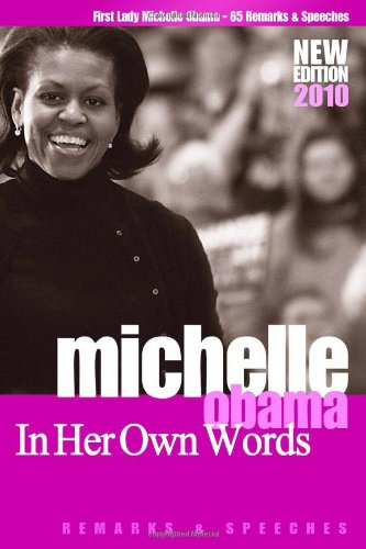 9781441407788: Michelle Obama: In Her Own Words