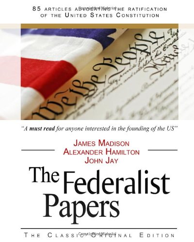 9781441407924: The Federalist Papers