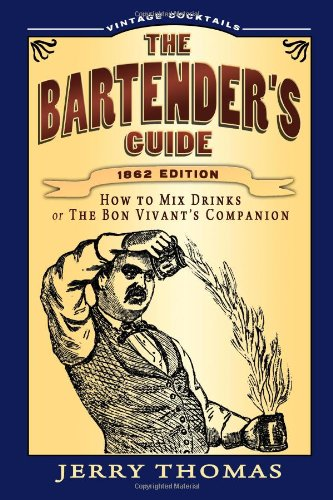 The Bartender's Guide: Jerry Thomas
