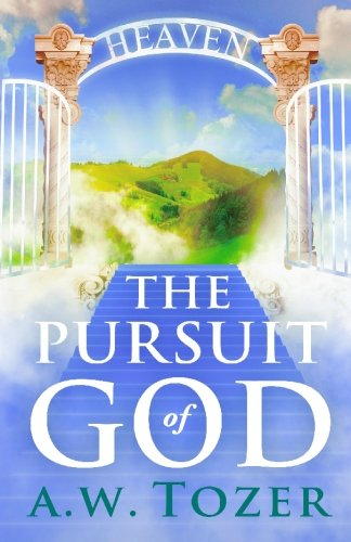 9781441408006: The Pursuit of God