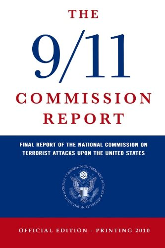9781441408310: The 9/11 Commission Report: Final Report of the National Commission on Terrorist Attacks upon the United States (Official Edition)