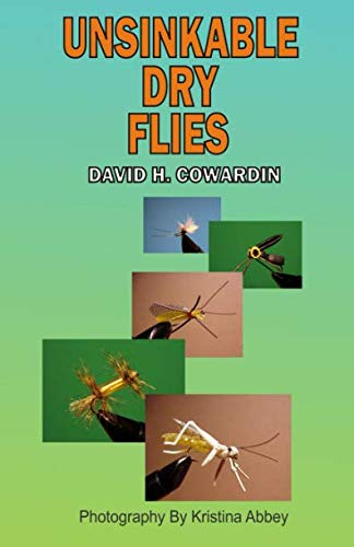 9781441409881: Unsinkable Dry Flies