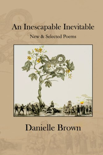 9781441411631: An Inescapable Inevitable: New And Selected Poems