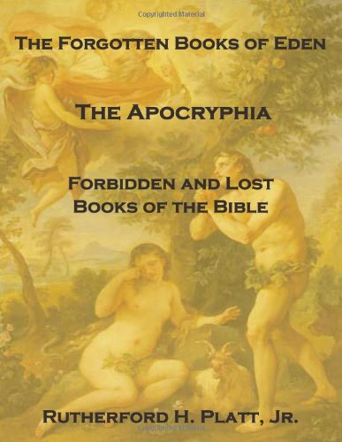 The Forgotten Books of Eden: The First Book of Adam and ...