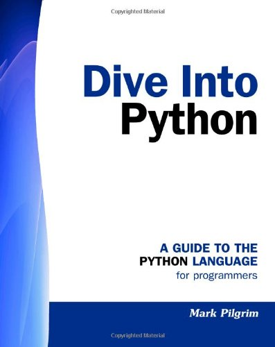 9781441413024: Dive into Python: A Guide to the Python Language for Programmers