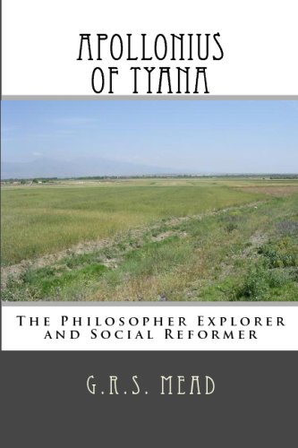 9781441413826: Apollonius Of Tyana: The Philosopher Explorer And Social Reformer