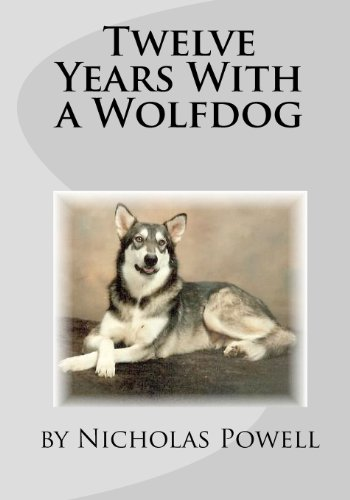 9781441413864: Twelve Years With A Wolfdog