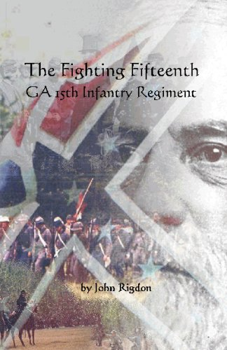 9781441414793: The Fighting Fifteenth: Regimental History - Ga 15th Infantry Regiment