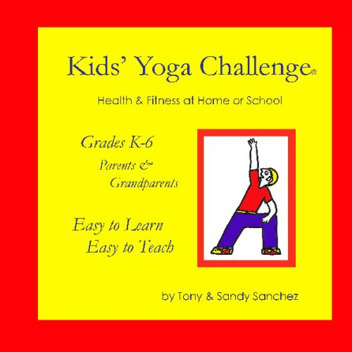 9781441415578: Kids' Yoga Challenge: Health & Fitness At Home Or School