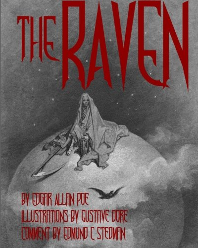 The Raven: Illustrated Cool Collectors Edition Printed: Edgar Allan Poe,