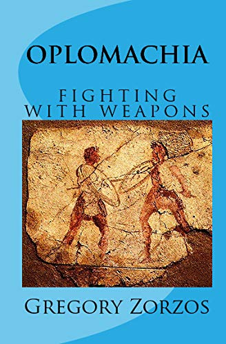 9781441418166: OPLOMACHIA: FIGHTING WITH WEAPONS