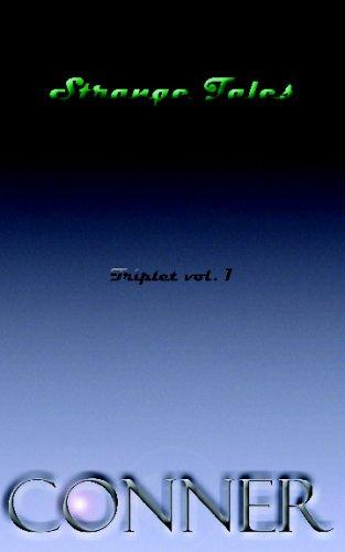 9781441418340: Strange Tales Triplet vol 1: Kevin Conner's Strange Tales - Three Short Stories of the Strange