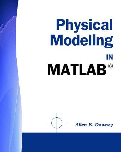 9781441418661: Physical Modeling in MATLAB (R)