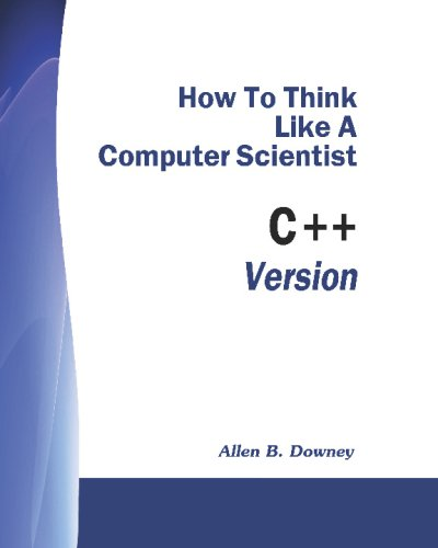 9781441419057: How To Think Like A Computer Scientist: C++ Version