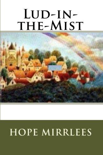 Lud-in-the-Mist: Mirrlees, Hope