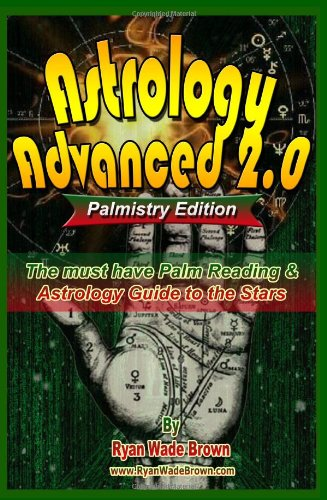 9781441421104: Astrology Advanced 2.0 Palmistry Edition - Black And White Version: The Must Have Palm Reading & Astrology Guide To The Stars