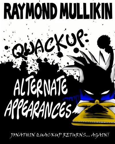 9781441423313: Quackup: Alternate Appearances