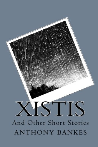 9781441423634: Xistis: And Other Short Stories