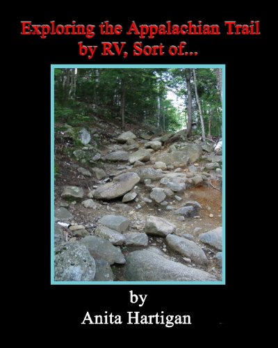 9781441425799: Exploring The Appalachian Trail By Rv, Sort Of.......