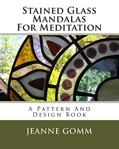 9781441428684: Stained Glass Mandalas For Meditation: A Pattern And Design Book: Volume 1
