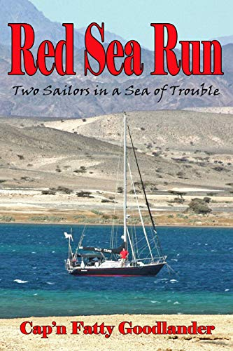 9781441429155: Red Sea Run: Two Sailors in a Sea of Trouble