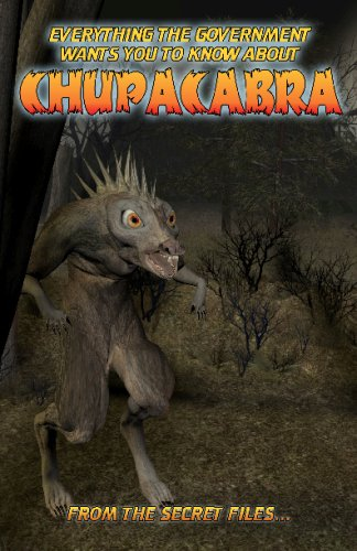 Everything The Government Wants You To Know About Chupacabra